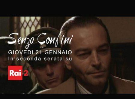 """""""Senza confini"""", la Storia liberamente ispirata al commissario Palatucci"""